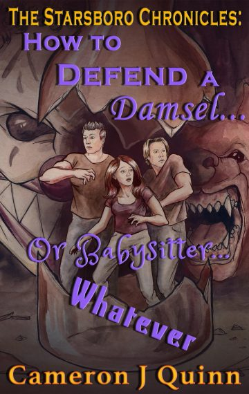How to Defend a Damsel… or Babysitter… Whatever (Starsboro #4)