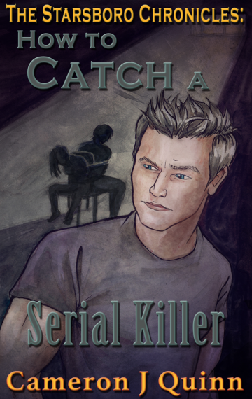 How to Catch a Serial Killer (Starsboro #6)